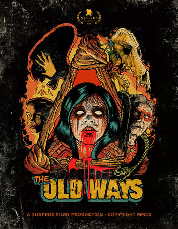 The Old Ways 2020 English 720p WEB-DL 800MB Download