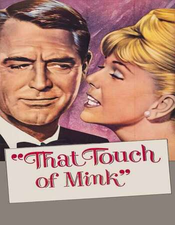 That Touch of Mink 1962 English 720p BluRay 1GB Download