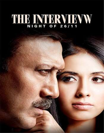 The Interview Night of 26-11 2021 Hindi 720p WEB-DL 900MB Download