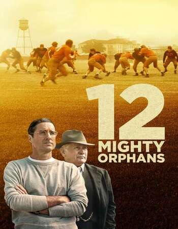 12 Mighty Orphans 2021 English 1080p BluRay 2GB Download