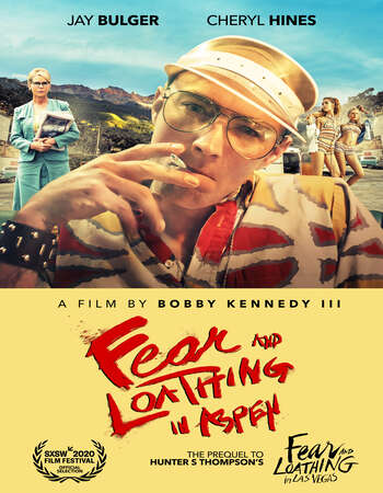Fear and Loathing in Aspen 2021 English 720p WEB-DL 700MB Download