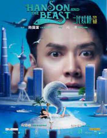 Hanson and the Beast 2017 Dual Audio [Hindi-Chinese] 720p WEB-DL 1GB Download
