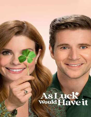 As Luck Would Have It 2021 English 720p WEB-DL 750MB Download