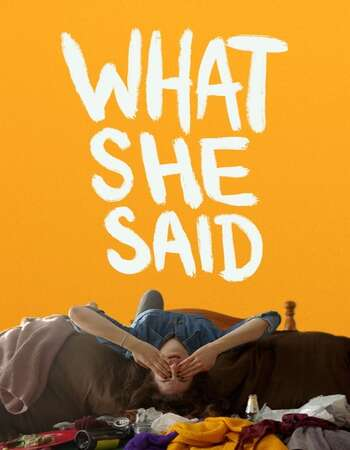What She Said 2021 English 720p WEB-DL 900MB Download
