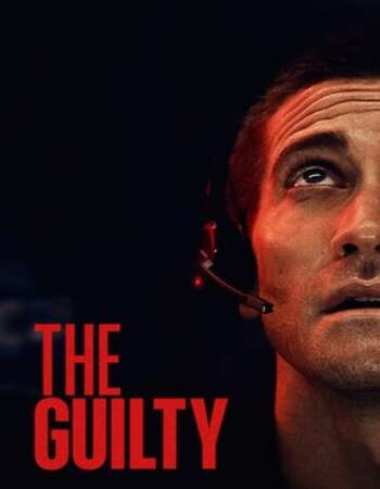 The Guilty 2021 English 720p WEB-DL 800MB Download