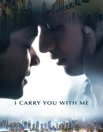 I Carry You with Me 2021 Spanish 720p WEB-DL 1GB ESubs
