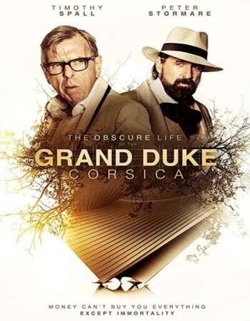 The Obscure Life of the Grand Duke of Corsica 2021 English 720p WEB-DL 850MB ESubs