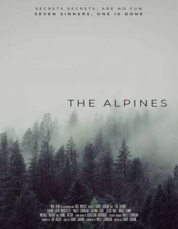 The Alpines 2021 English 720p WEB-DL 850MB Download