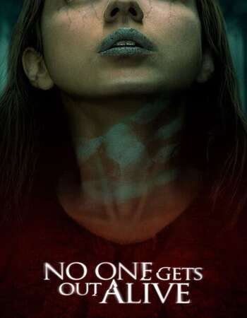 No One Gets Out Alive 2021 English 720p WEB-DL 800MB Download