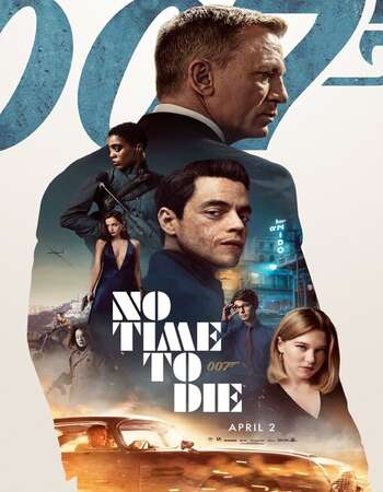 No Time to Die (2021) Hindi Dubbed 720p 480p HDCAM x264 1.2GB Full Movie Download