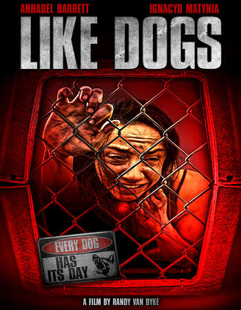 Like Dogs 2021 English 720p WEB-DL 850MB Download