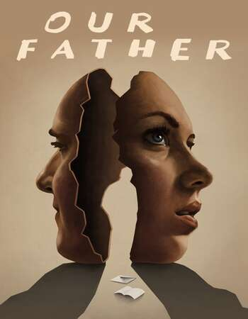 Our Father 2021 English 720p WEB-DL 800MB Download