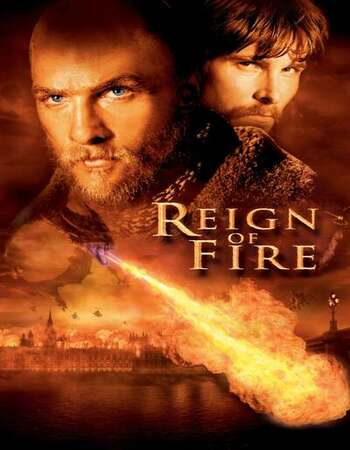 Reign of Fire 2002 English 720p BluRay 1GB Download