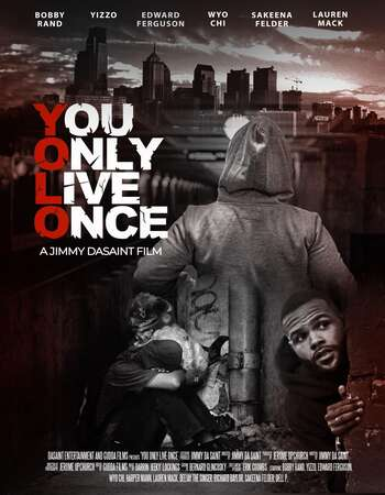 You Only Live Once 2021 English 720p WEB-DL 750MB Download