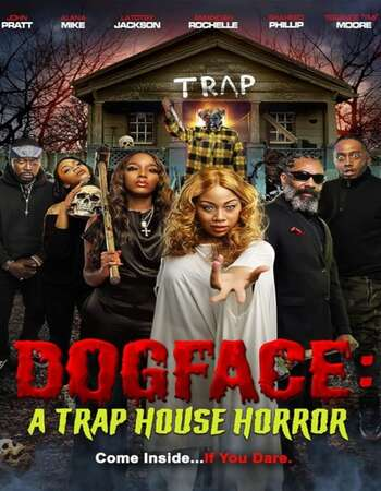 Dogface: A TrapHouse Horror 2021 English 720p WEB-DL 700MB Download