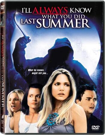 I'll Always Know What You Did Last Summer (2006) Dual Audio Hindi ORG 720p BluRay x264 800MB ESubs Full Movie Download