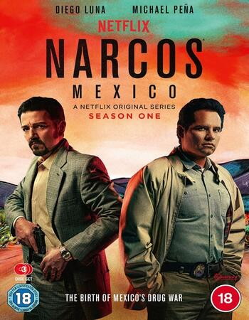 Narcos: México S01 Complete Dual Audio Hindi 720p WEB-DL 3.8GB ESubs Download