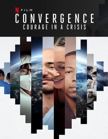 Convergence Courage in a Crisis (2021) Dual Audio Hindi ORG 720p WEB-DL 1GB Download
