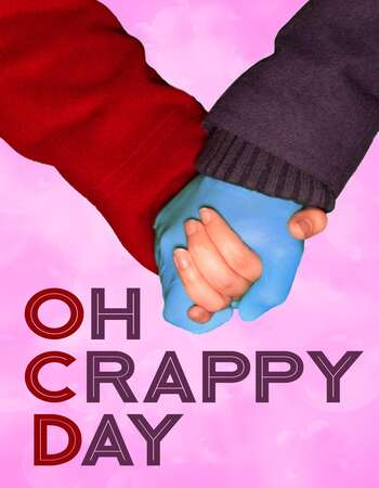 Oh Crappy Day 2021 English 720p WEB-DL 750MB Download