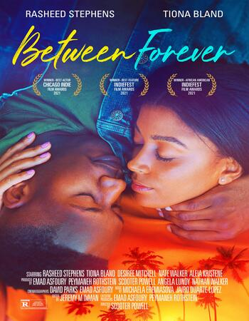 Between Forever 2021 English 720p WEB-DL 750MB Download