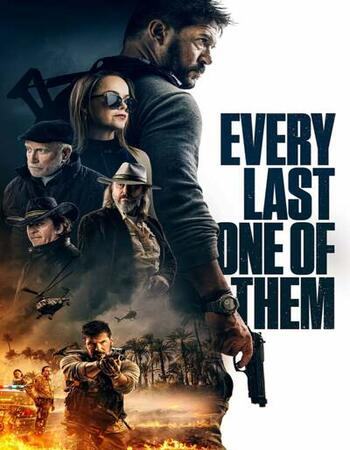 Every Last One of Them 2021 English 720p WEB-DL 750MB ESubs