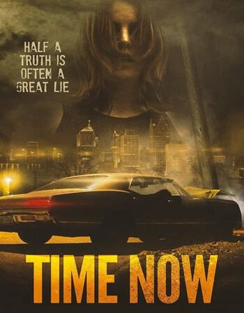 Time Now 2021 English 720p WEB-DL 800MB ESubs